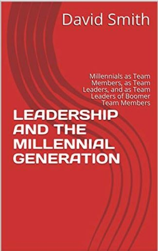 Leadership and the Millennial Generation: now on Amazon