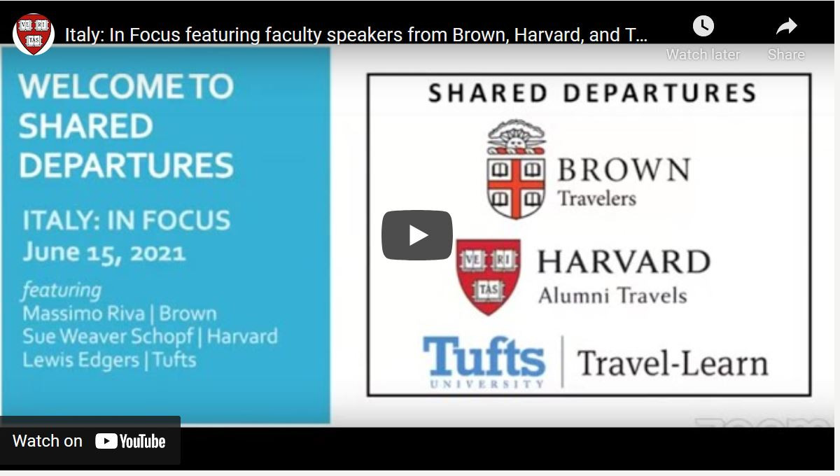 Shared Departures Lecture Recording -   Italy: In Focus